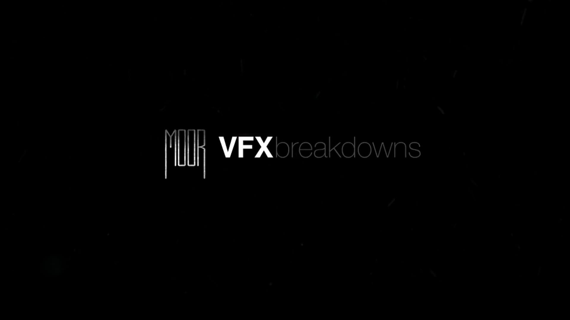 Moor VFX Breakdown