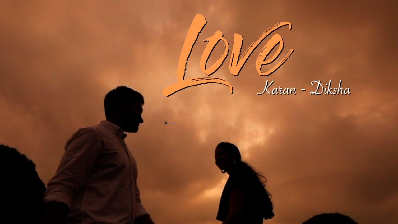 Karan x Diksha | Pre-Wedding