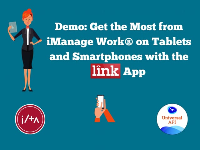 LINK App: Get the Most from iManage Work® - Demo 25:00