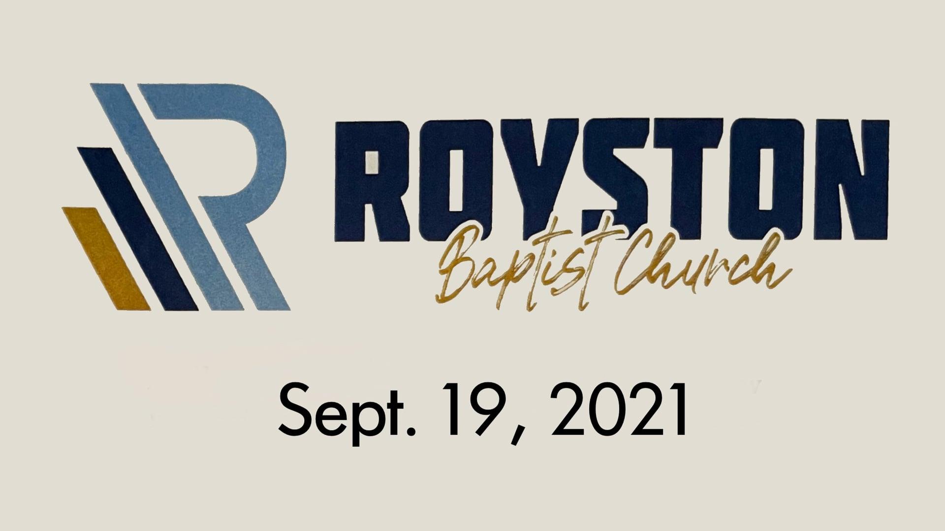 Royston Baptist Church 11 AM Worship Service Message for Sept. 19, 2021