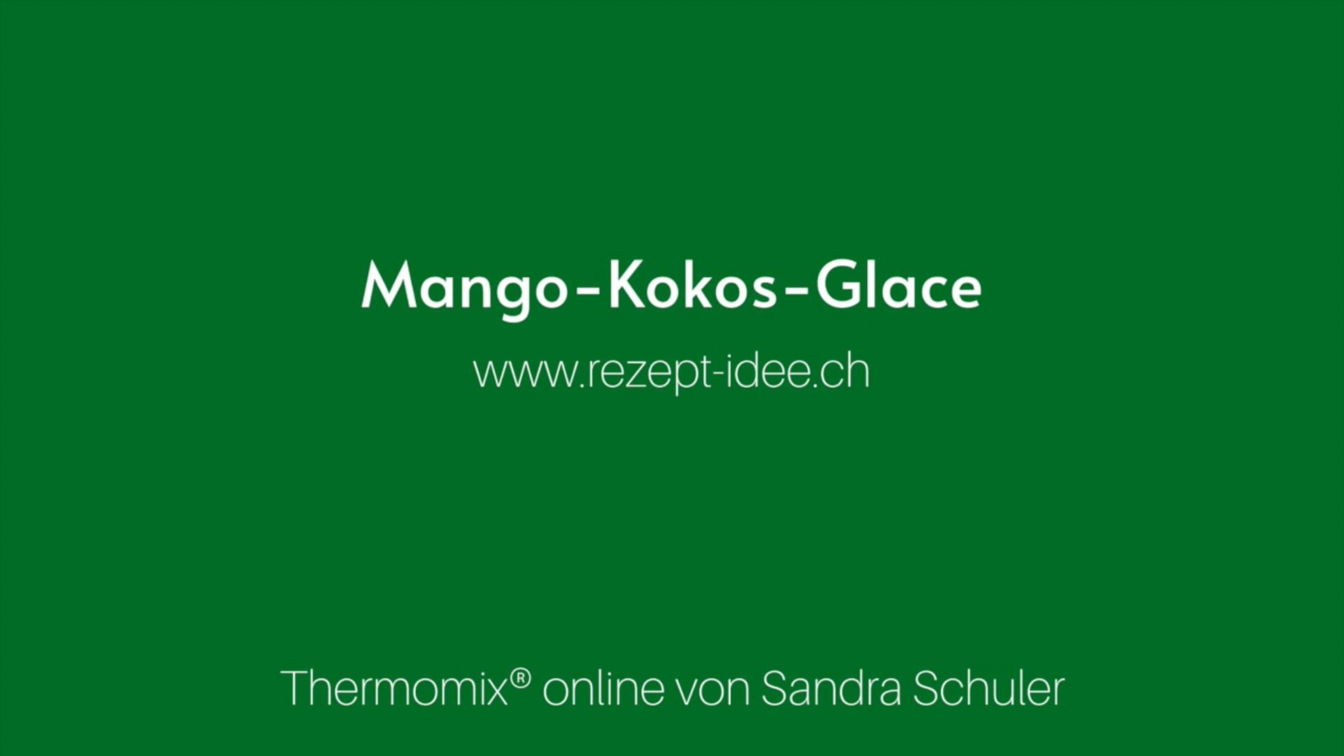 Mango Glace - Sandra Schuler - Rezept-Idee.ch