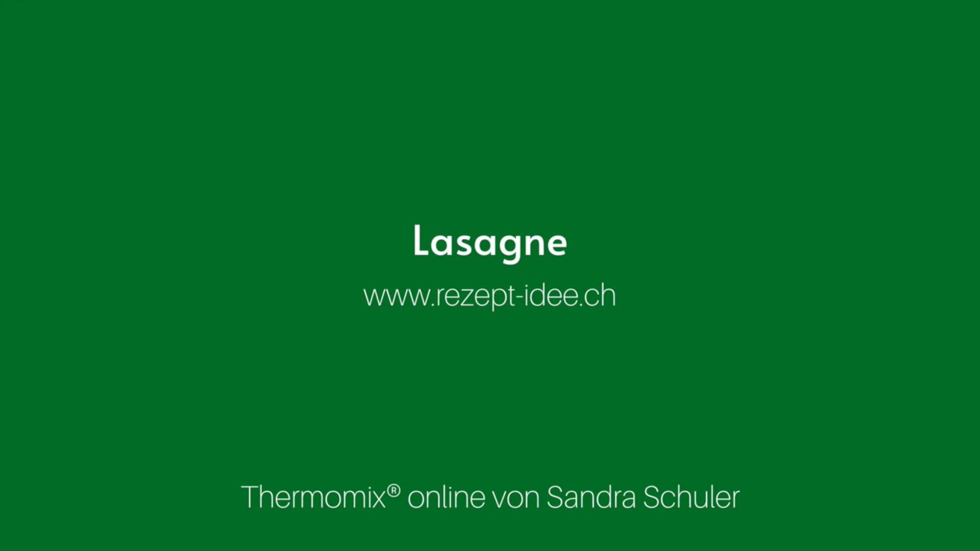Lasagne - Sandra Schuler - Rezept-Idee.ch