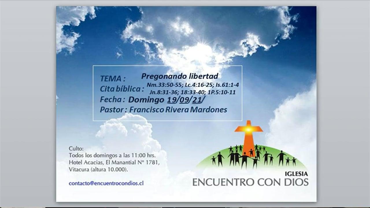 Pregonando libertad. Pastor Francisco J. Rivera Mardones.