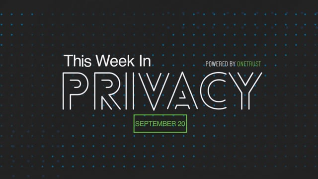 This Week in Privacy: 20 August 2021