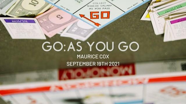 GO: As You Go