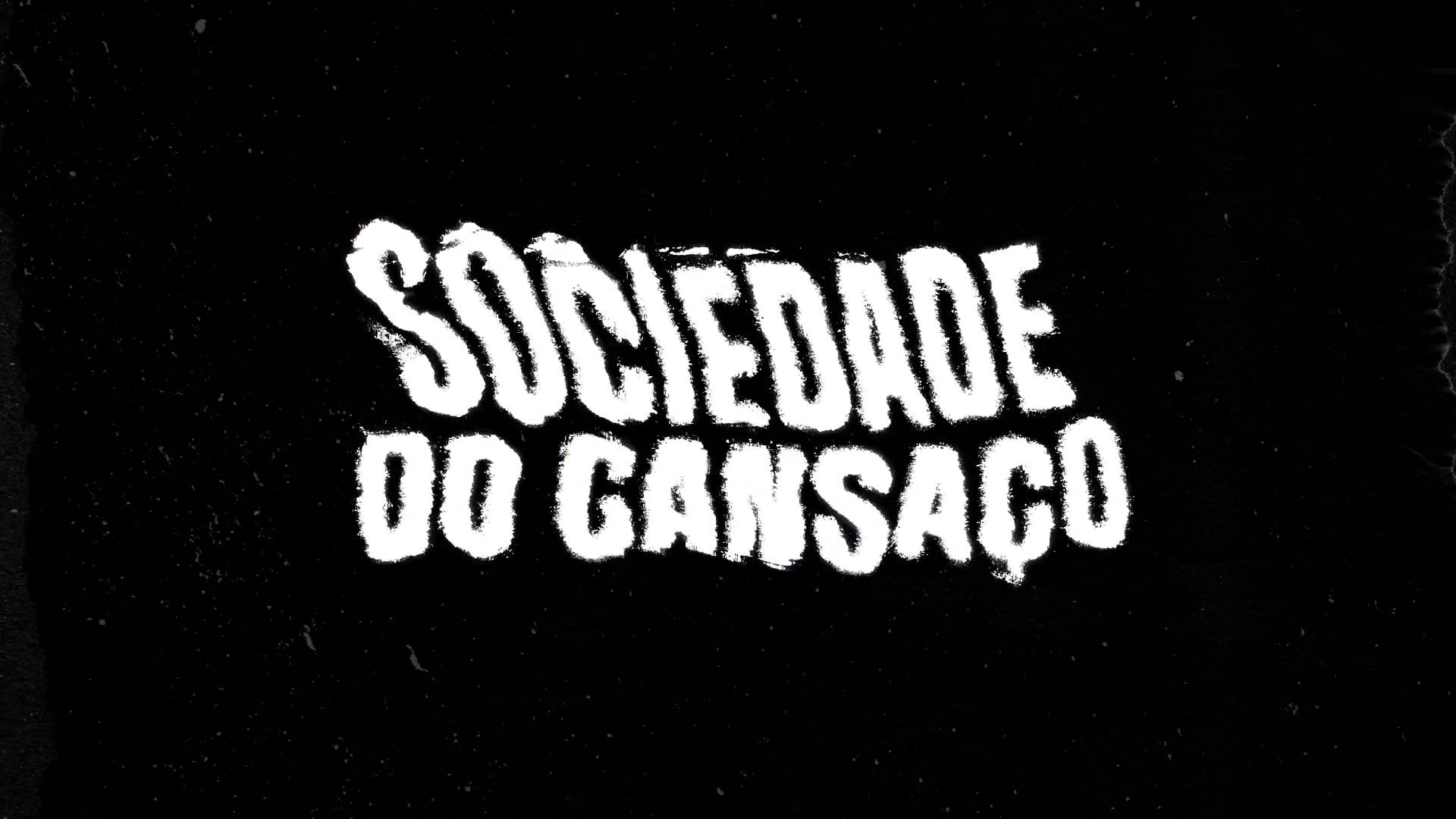 Sociedade do Cansaço - Série de TV - GNT