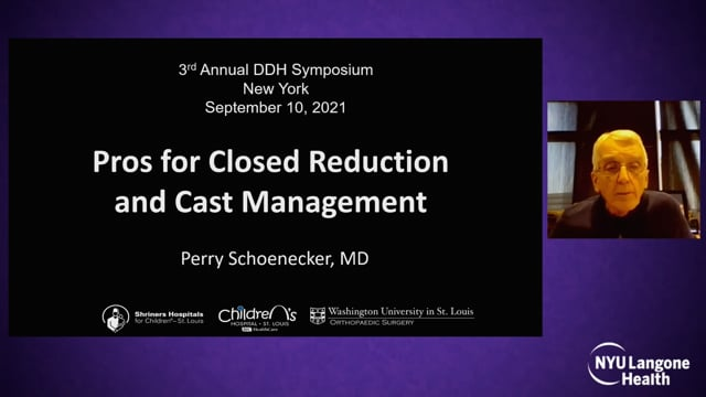 Pros for Closed Reduction and Cast Management – International Hip Dysplasia Symposium