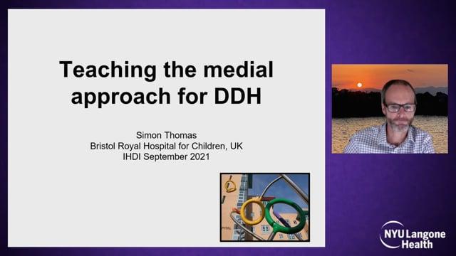 Teaching Medial Open Reduction – International Hip Dysplasia Symposium