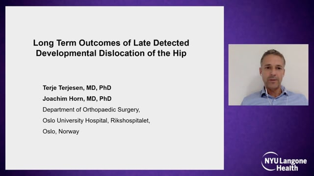 Long Term Outcomes of Late Detected Developmental Dislocation of the Hip – Hip Dysplasia Symposium