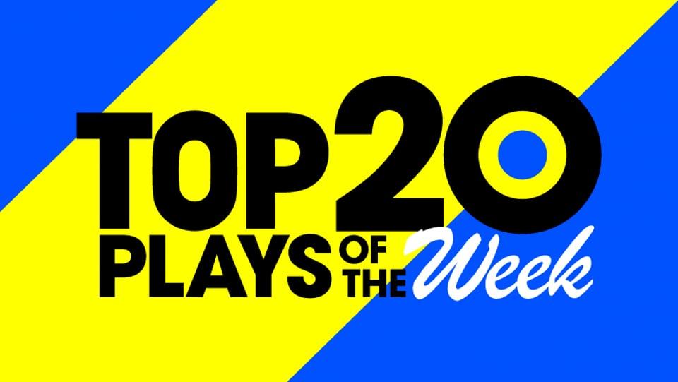 TOP20 PLAYS OF THE Week