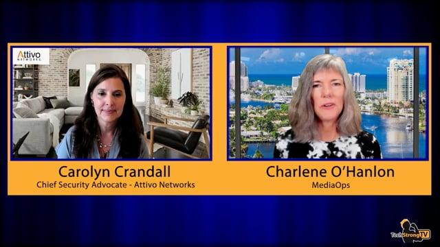Cybersecurity Toolchain - Carolyn Crandall, Attivo Networks