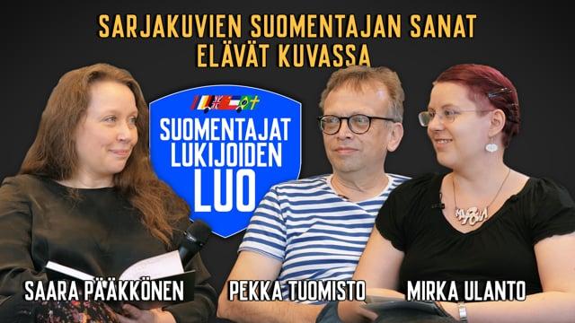 Sarjakuvien suomentajan sanat elävät kuvassa