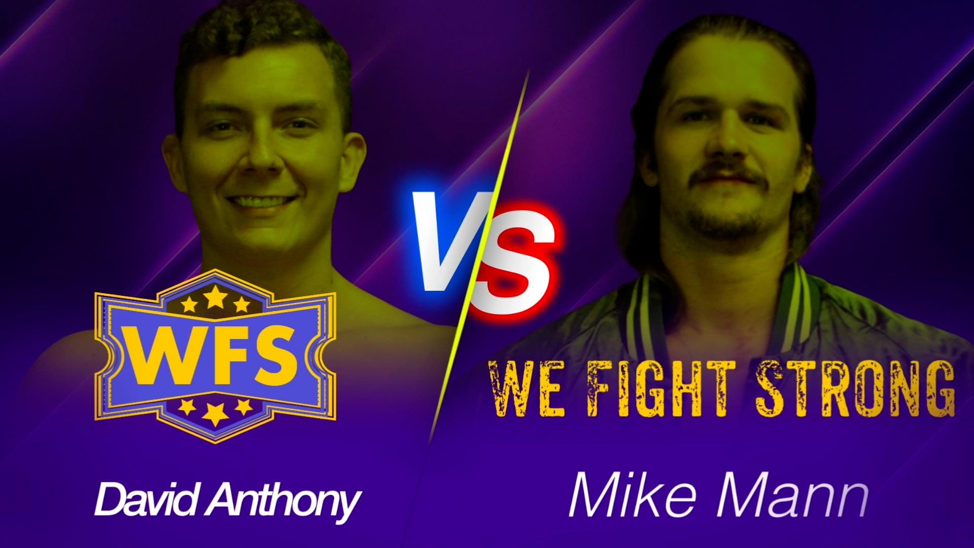 David Anthony vs. Mike Mann