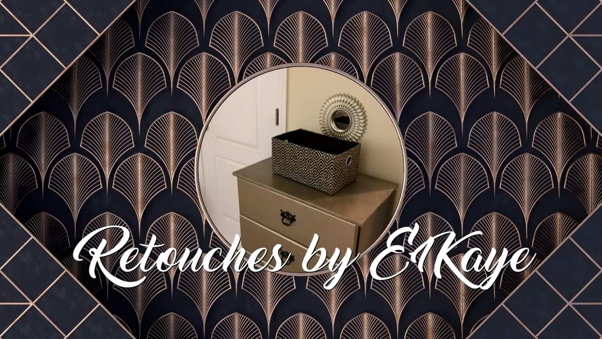 Season 1 - Retouches by E1KAYE (Pilot) Renovating with Retouches under a Budget