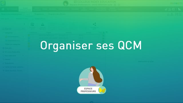 Organiser ses QCM