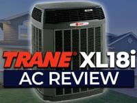 Trane XL18i Air Conditioner Review