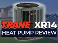 Trane XR14 Heat Pump Review