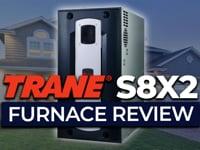 Trane S8X2 Furnace Review