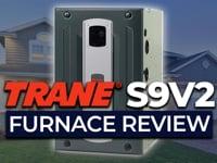 Trane S9V2 Furnace Review