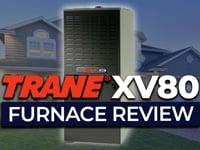 Trane XV80 Furnace Review
