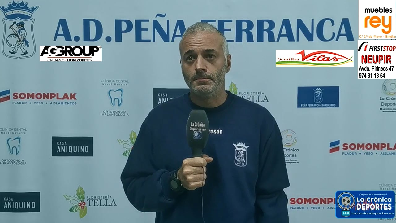 LA PREVIA / P. Ferranca Tella - Internacional Huesca / ALBERT MARTÍNEZ (Entrenador Ferranca) J 3 / Preferente - G 1