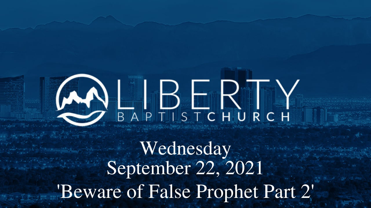 Wednesday in the Word, 'Beware Of False Prophets Part 2'