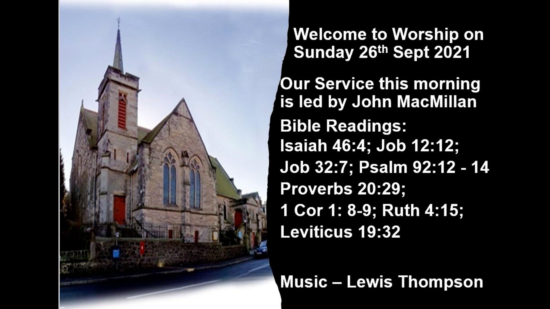 Morning Worship Sun. 26th September 2021