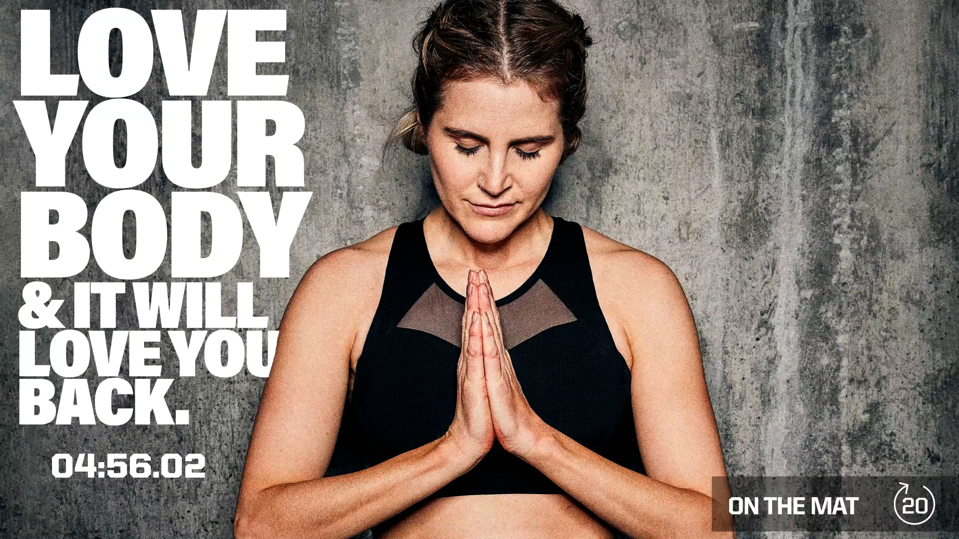 LOVE YOUR BODY & IT WILL LOVE YOU BAC...