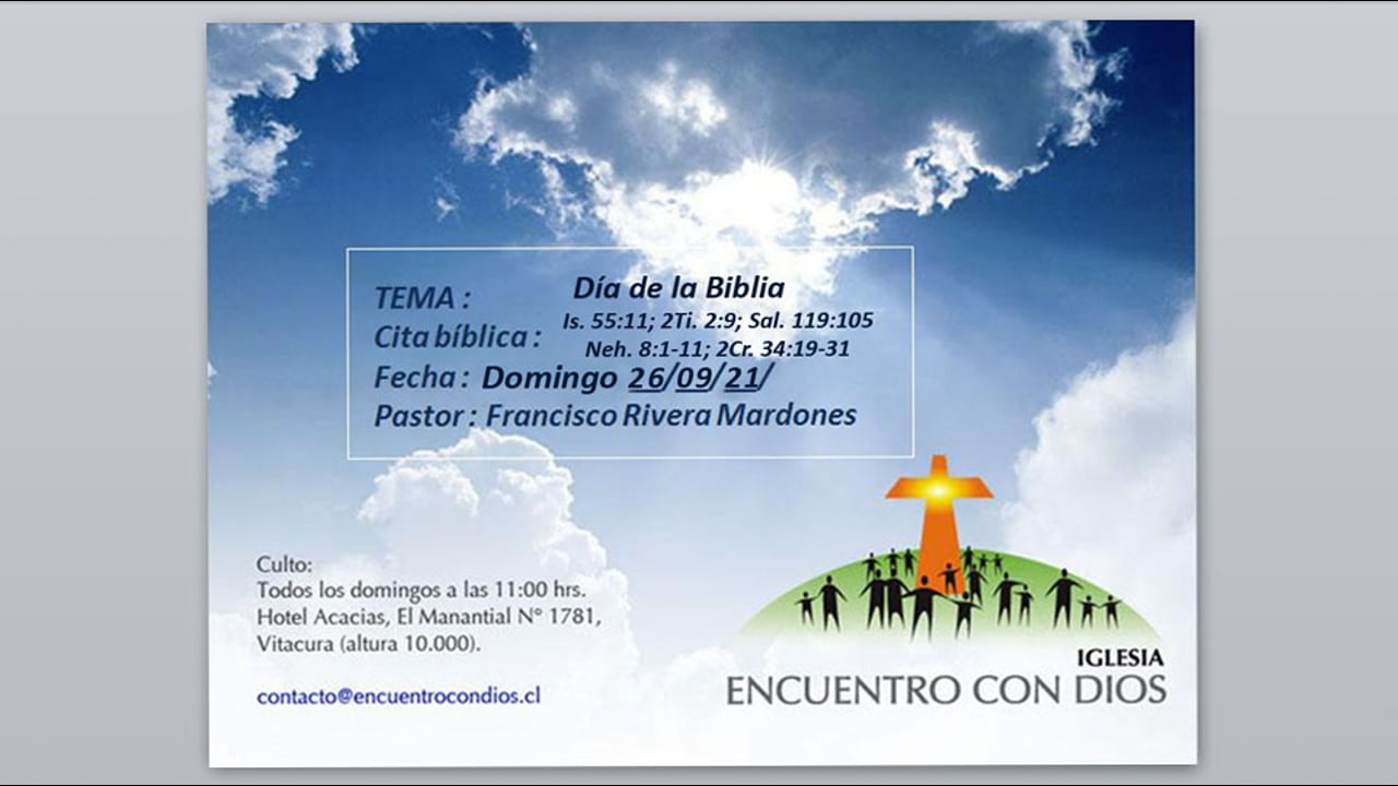Dia de la Biblia. Pastor Francisco J. Rivera Mardones.