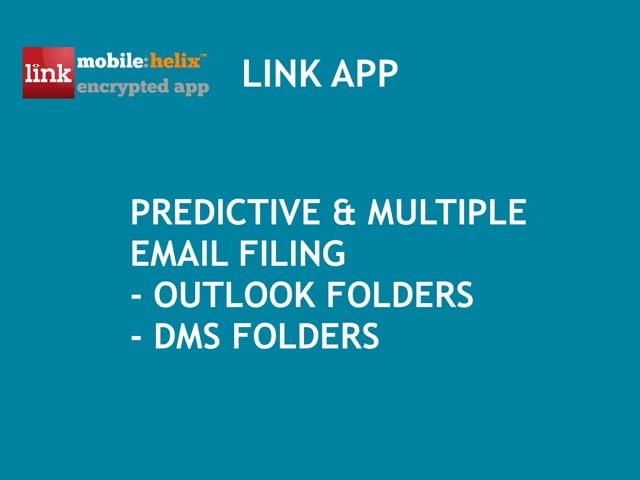 LINK: Predictive & Multiple Filing to Outlook & DMS Folders2:13