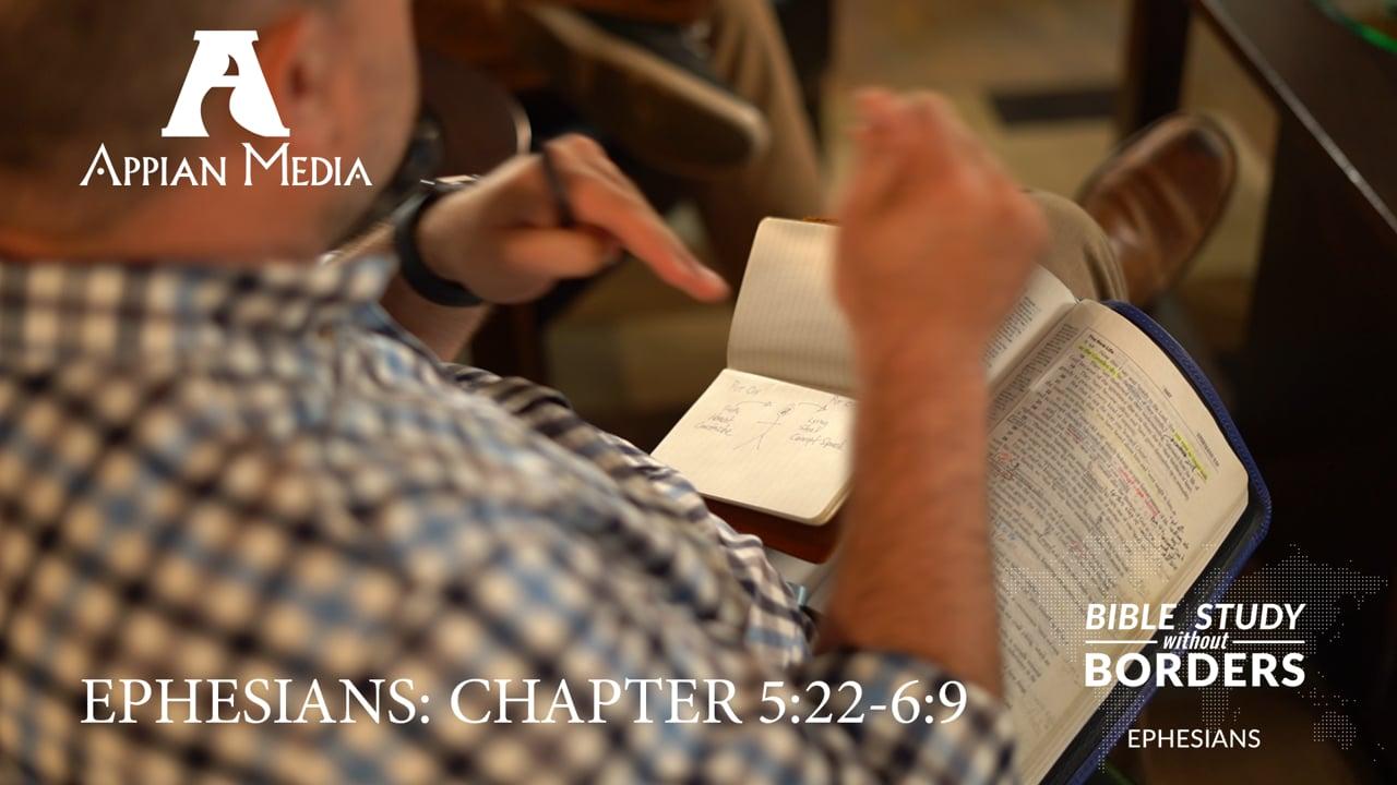 Eph. 5:22 - 6:9: Christ in Relationships