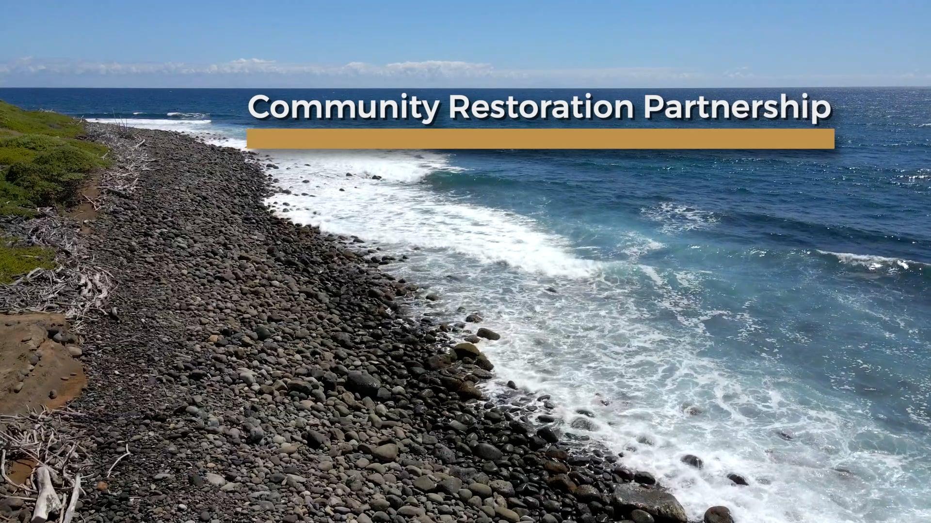 Community Restoration Partnership of Hawai'i Community Foundation