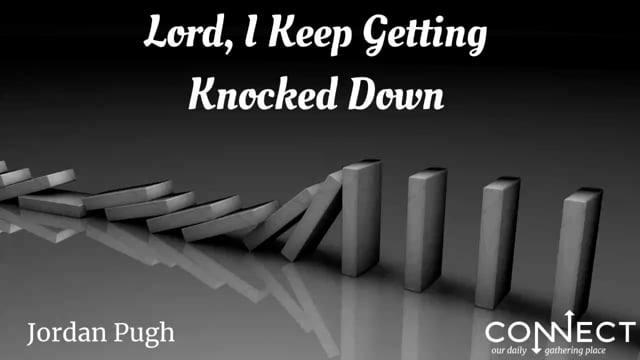Jordan Pugh – Lord I Keep Getting Knocked Down – 9_28_2021