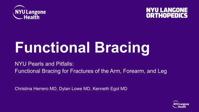 Functional Bracing for Fractures of the Arm, Forearm, and Leg