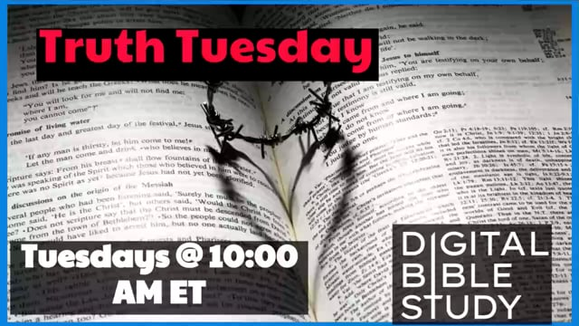 Truth Tuesday – Bible Authority – 9_28_2021