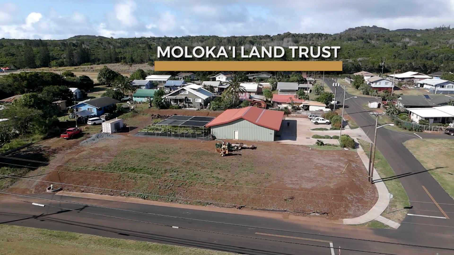 Community Restoration Partnership: Moloka'i Land Trust