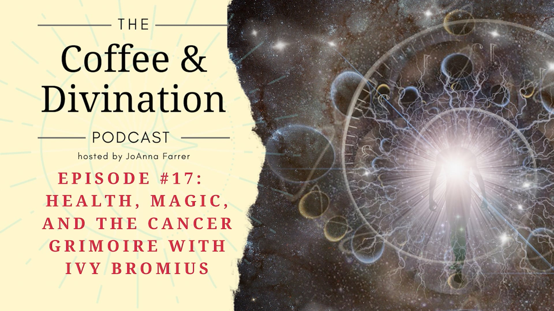 Coffee & Divination - Episode #17: Health, Magic, and the Cancer Grimoire with Ivy Bromius