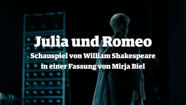 Trailer — Julia und Romeo, Schauspiel von William Shakespeare in einer Fassung von Mirja Biel