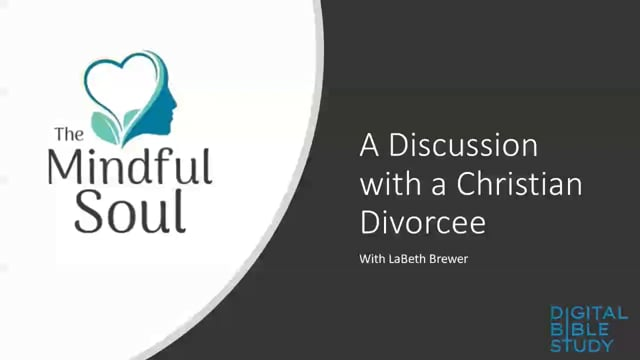 The Mindful Soul – A Discussion with a Christian Divorcee – Ep 10