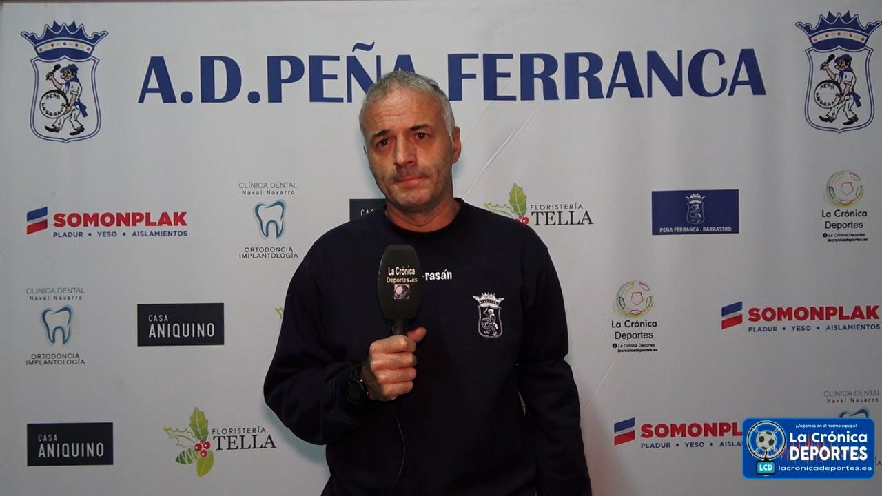 LA PREVIA / CDJ Tamarite - P. Ferranca Tella / ALBERT MARTÍNEZ (Entrenador Ferranca) Jornada 4 / Preferente - Gr 1