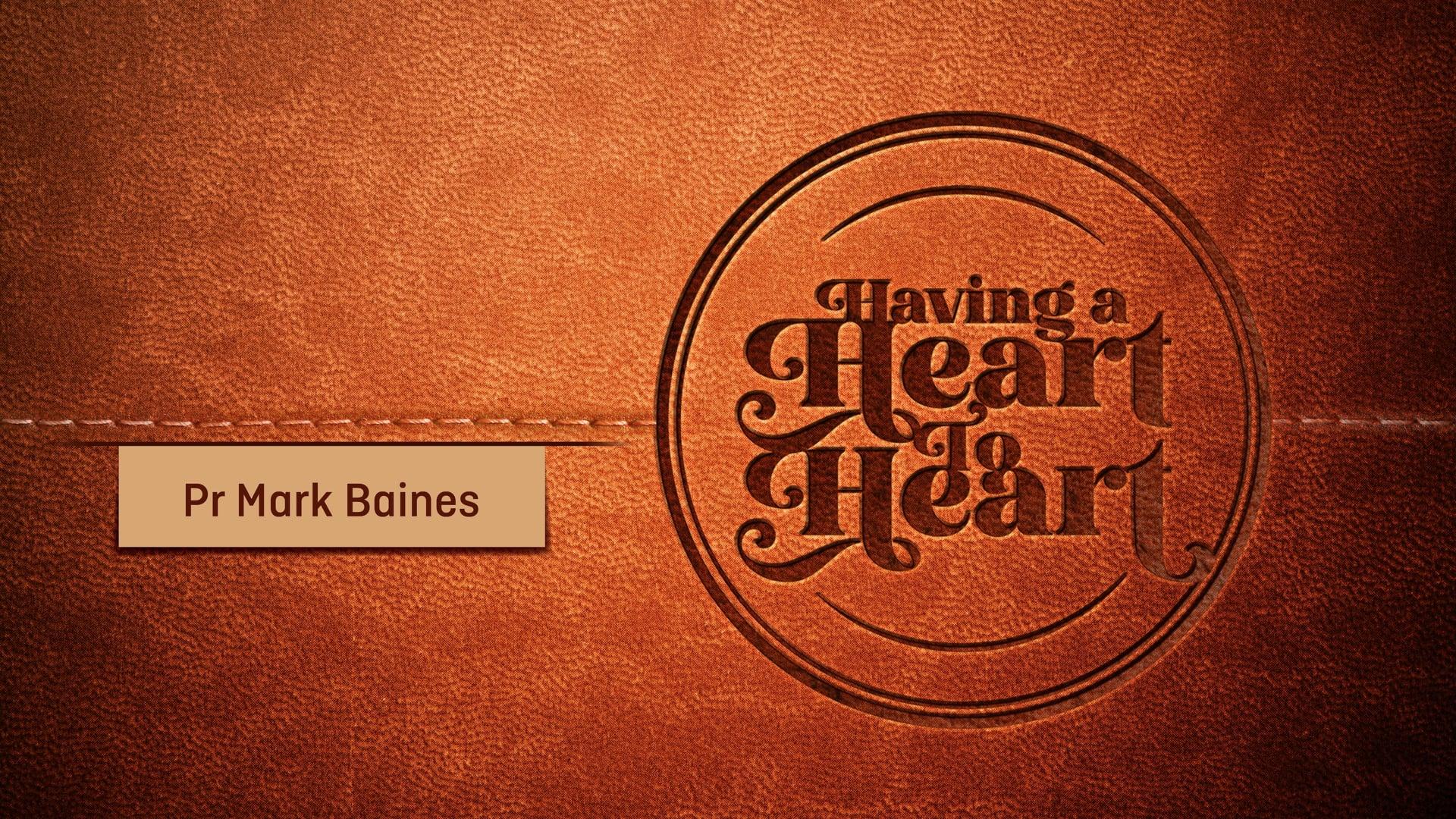 """Having a Heart to Heart, Pt. 5 // """"All I Want. All I Need"""" (Mark Baines)"""