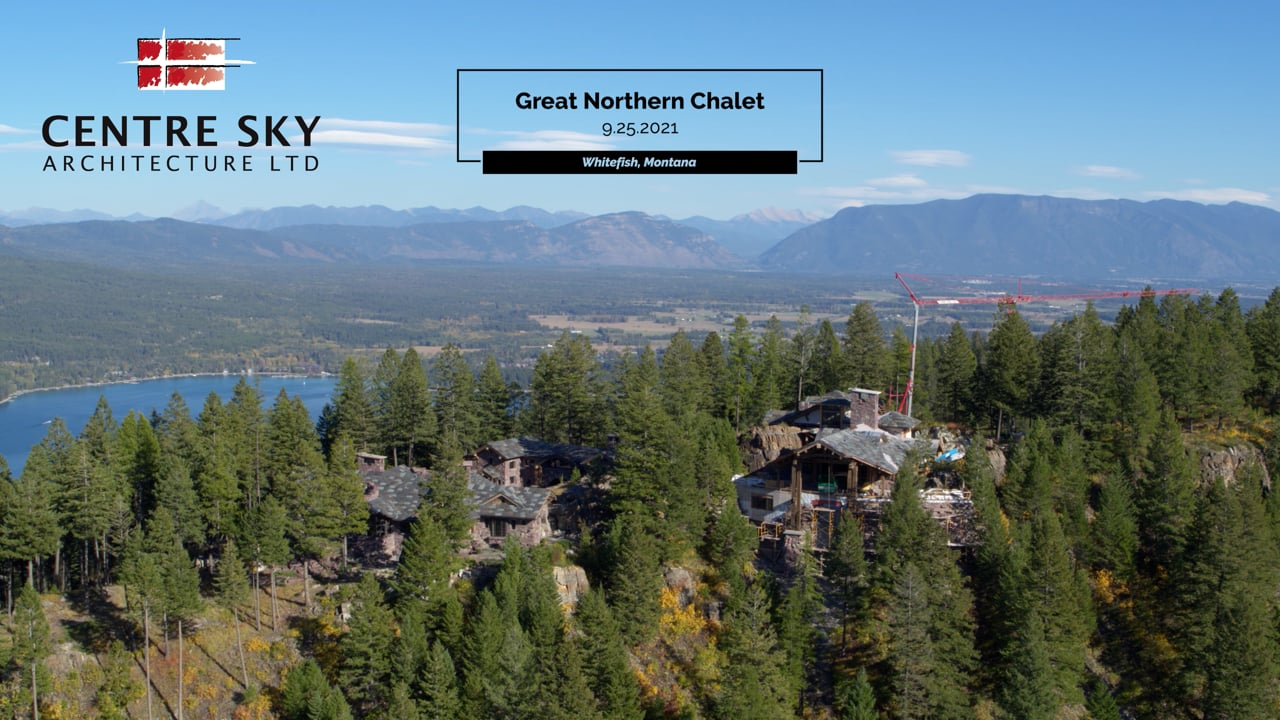 Great Northern Chalet 9.25.2021