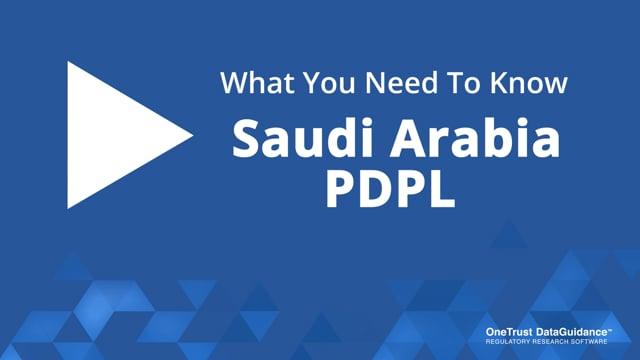 Saudi Arabia PDPL: What You Need To Know