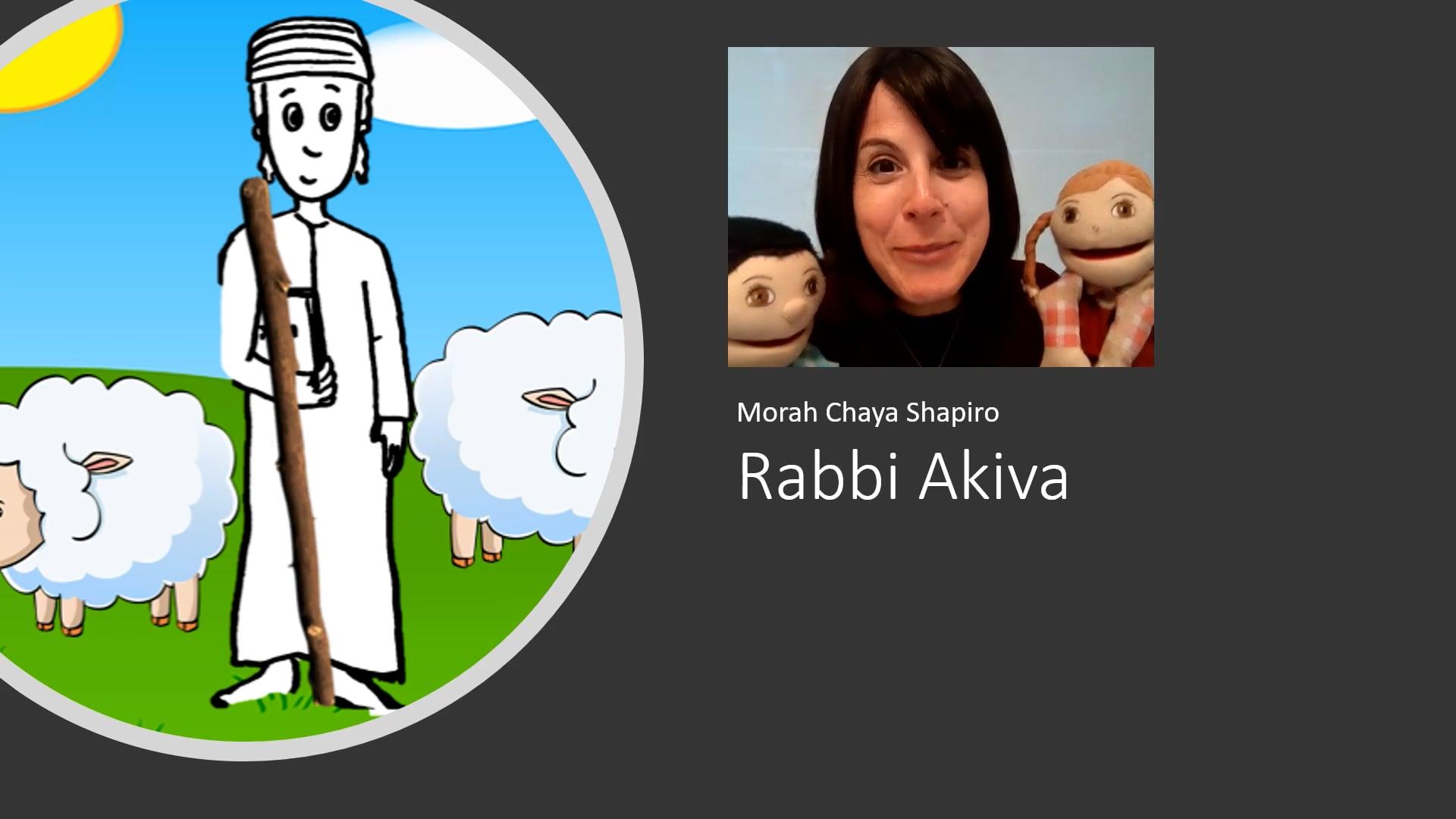 Morah Chaya - The Story of Rabbi Akiva