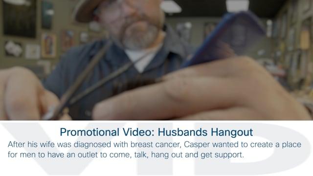 Promotional Video: Husbands Hangout