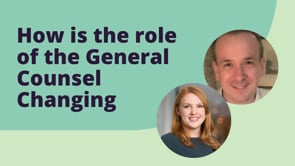 How is the role of the General Counsel Changing