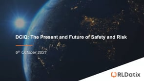 DCIQ The Present and Future of Safety and Risk