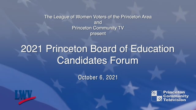 2021 Princeton Board of Education Candidates Forum