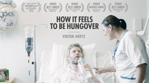 How It Feels to Be Hungover (Comedy Short Film)