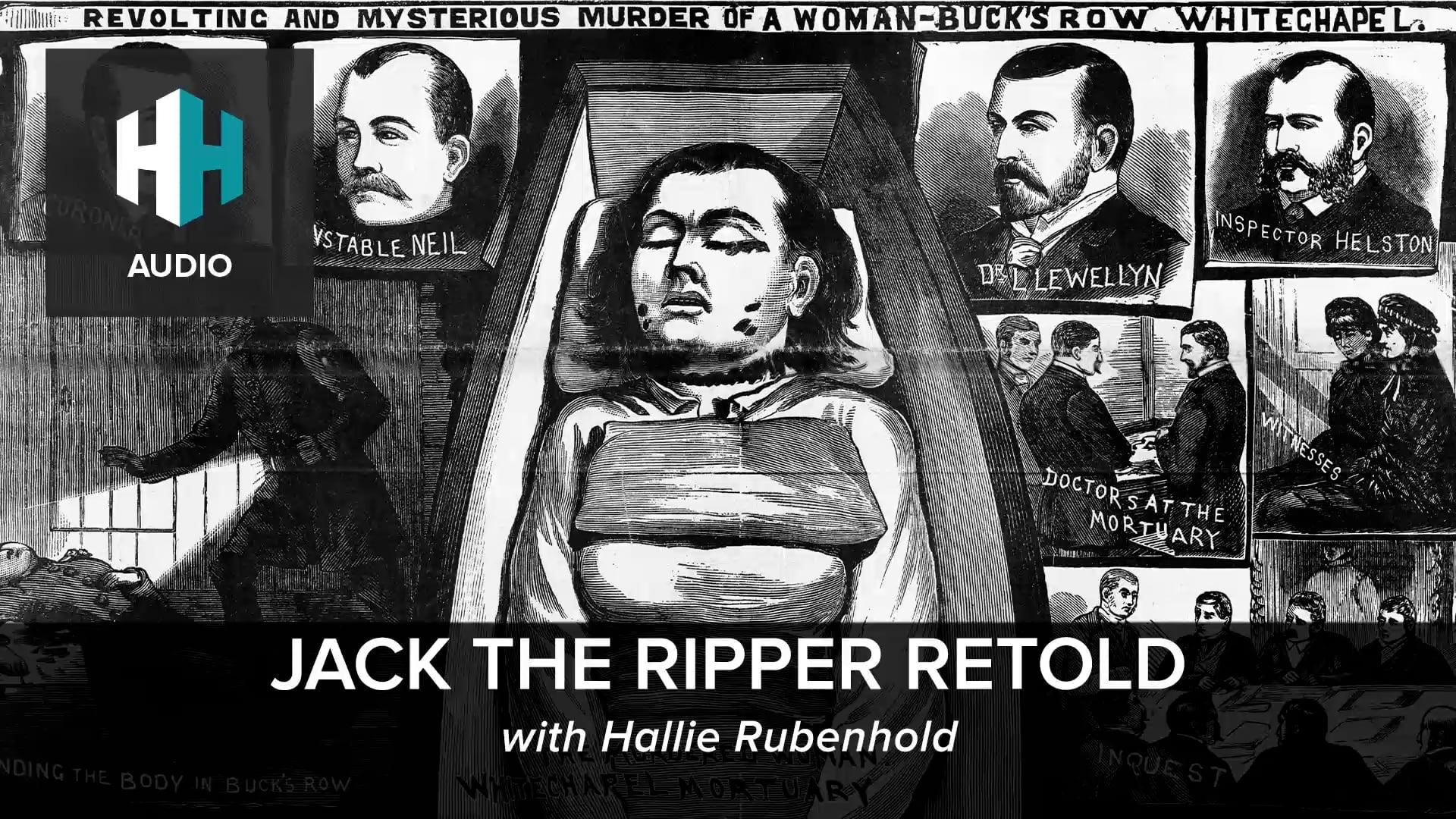 🎧 Jack the Ripper Retold